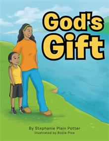 God's Gift by Stephanie Plain Potter